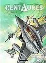 Centaures, tome 2 : Cri de guerre par Loutte