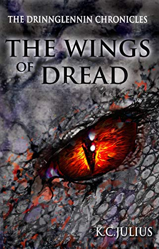 The Wings of Dread (The Drinnglennin Chronicles Book 4) (English Edition)