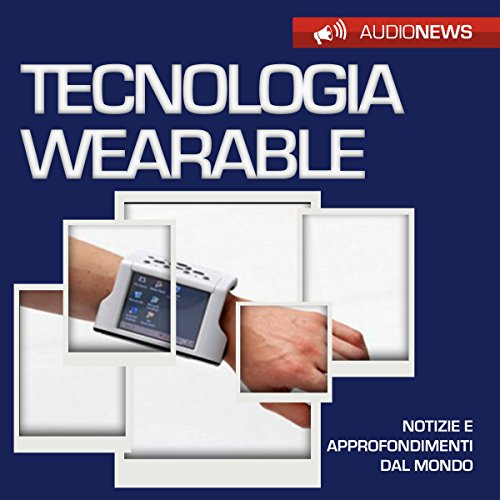 Tecnologia wearable copertina
