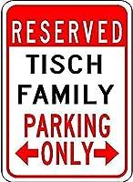Tisch Family Parking ティンサイン ポスター ン サイン プレート ブリキ看板 ホーム バーために