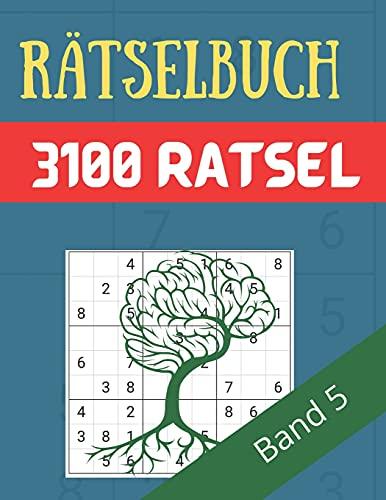 Rätselbuch - 3100 Rätsel Große Schrift Band 5: Große Puzzle-Sudoku-Bücher mit mehreren Puzzles - mittel bis extrem schwer - für Jugendliche, Erwachsene und Senioren mit Lösungen