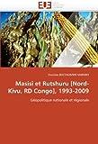 Masisi et rutshuru [nord-kivu, rd congo], 1993-2009 (OMN.UNIV.EUROP.)