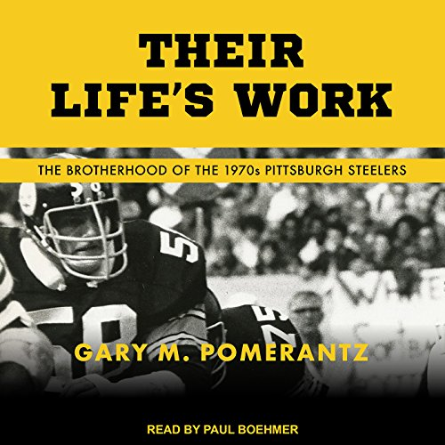 Their Life's Work Audiobook By Gary M. Pomerantz cover art
