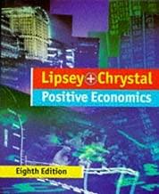 An Introduction to Positive Economics by Lipsey Richard G. Chrystal K.Alec (1995-05-25) Paperback