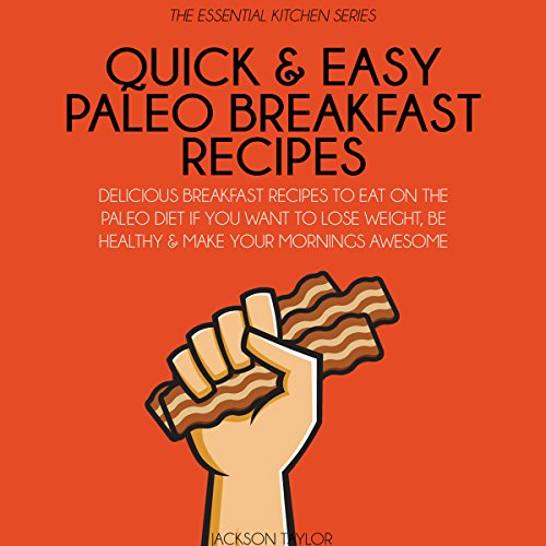 Quick and Easy Paleo Breakfast Recipes audiobook cover art