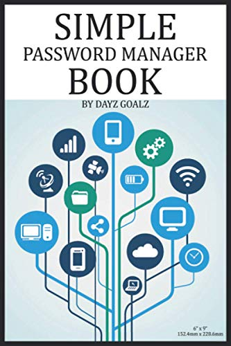Simple Password Manager Book: Password Journal, Organizer, Logbook, Keeper For Mom's And Dad's