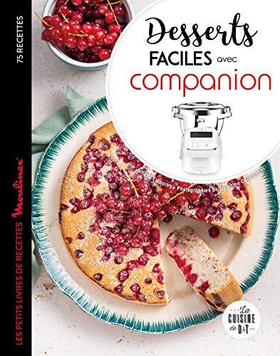 Desserts faciles avec Companion (Les petits Moulinex/Seb)