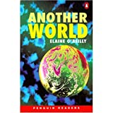 *ANOTHER WORLD PGRN2 (Penguin Readers (Graded Readers))