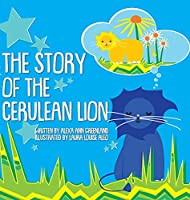 The Story of The Cerulean Lion
