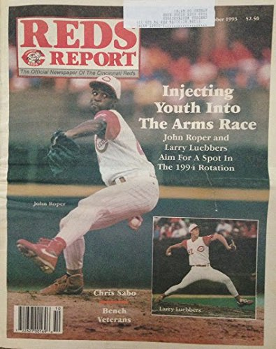 """""""Reds Report"""" - Official Newspaper of Cincinnati Reds - Pitching Issue John Roper Chris Sabo Many More - October, 1993"""