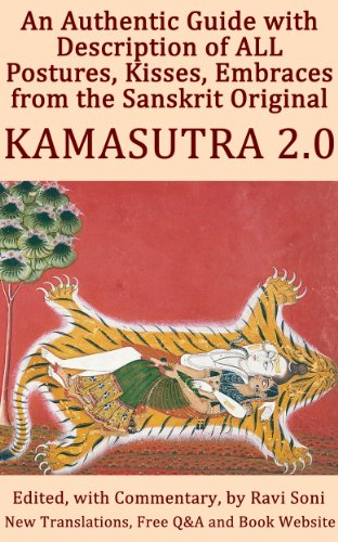 Kamasutra 2.0: An Authentic Guide with Description of ALL Postures, Kisses, Embraces from the Sanskrit Original (Many Kamasutras Book 2) (English Edition)