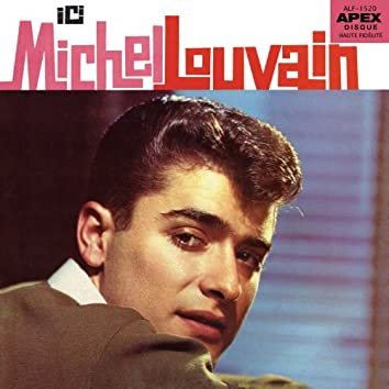 Ici Michel Louvain