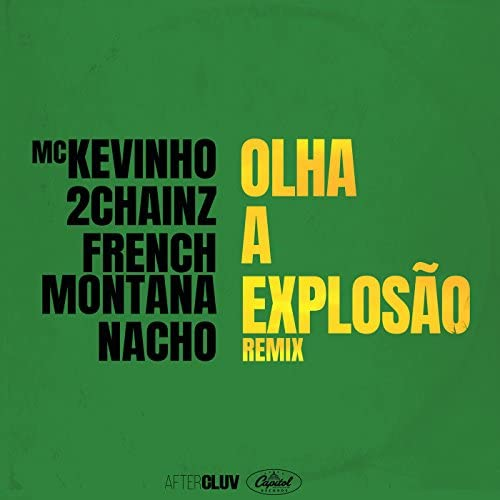 Mc Kevinho, 2 Chainz, French Montana & Nacho