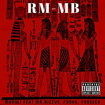Rm-Mb (feat. Mr Rizzus, Fudok & Fonse20900)