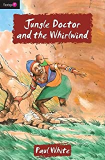 Jungle Doctor And the Whirlwind (Flamingo Fiction 9-13s)