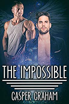 The Impossible by [Casper Graham]