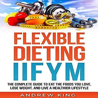 Flexibe Dieting IIFYM audiobook cover art