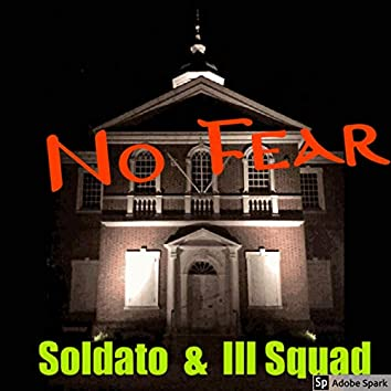 No Fear (feat. Ill Squad)