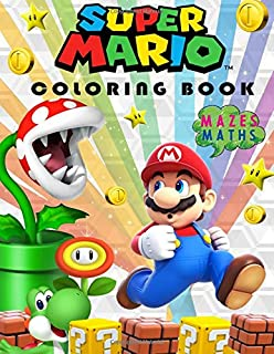 Super Mario Coloring Book: Great Coloring and Activity Pages - Mazes, Maths & More