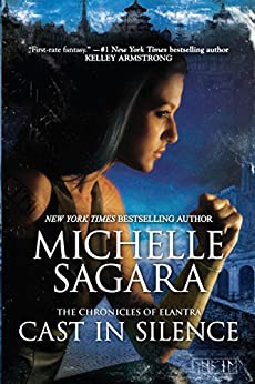 Cast In Silence (The Chronicles of Elantra Book 5) by [Michelle Sagara]