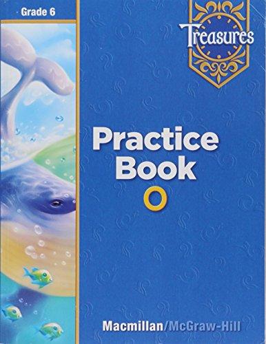 Treasures Practice Book O Grade 6 (Treasures)