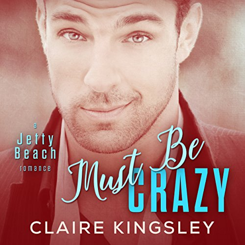 Must Be Crazy audiobook cover art
