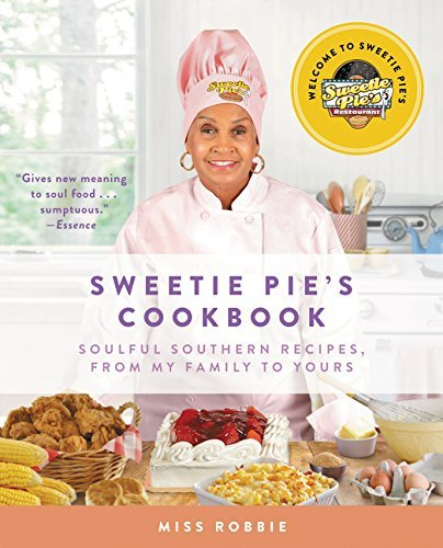 (Paperback) [Robbie Montgomery] Sweetie Pie's Cookbook_ Soulful Southern Recipes, from My Family to Yours