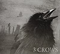 3 Crows by Three Crows