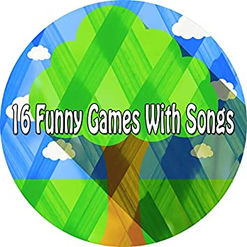 16 Funny Games with Songs