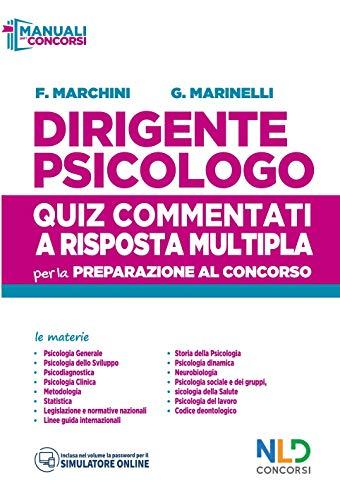 Dirigente psicologo. Quiz commentati a risposta multipla per la preparazione al concorso. Con software di simulazione