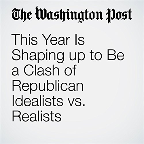 This Year Is Shaping up to Be a Clash of Republican Idealists vs. Realists copertina
