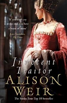 Innocent Traitor by [Alison Weir]