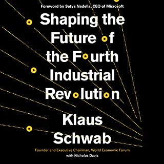 Shaping the Future of the Fourth Industrial Revolution cover art