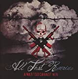 Songtexte von All That Remains - A War You Cannot Win