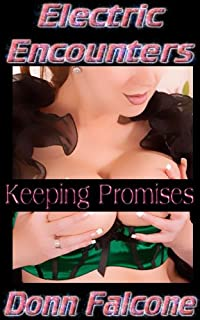 Keeping Promises (Electric Encounters)
