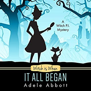 Witch Is When It All Began (A Witch P.I. Mystery)     A Witch P.I. Mystery              By:                                                                                                                                 Adele Abbott                               Narrated by:                                                                                                                                 Hannah Platts                      Length: 5 hrs and 53 mins     113 ratings     Overall 4.1