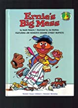 ERNIE'S BIG MESS (A Sesame Street Start-To-Read Book)