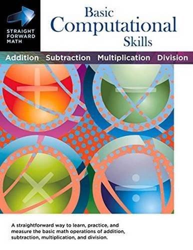 Basic Computational Skills (Straight Forward Math Series) by Stan Collins (2015-09-01)
