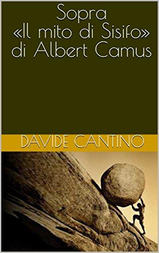 Sopra «Il mito di Sisifo» di Albert Camus (SERMONI DESISTENZIALI)