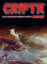 Cripta. Os Clássicos de Horror da Revista Eerie - Volume 4
