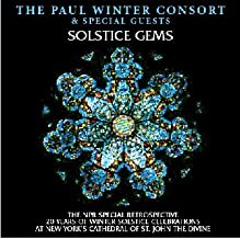 Solstice Gems: The NPR Special Retrospective - 20 Years of Winter Solstice Celebrations at New York's Cathedral of St. John the Divine