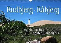 Rudbjerg und Råbjerg, Wanderriesen im Norden Daenemarks (Wandkalender 2022 DIN A3 quer): Durch den Norden Daenemarks bewegen sich zwei riesige Wanderduenen, die durch nichts zu stoppen sind. (Monatskalender, 14 Seiten )