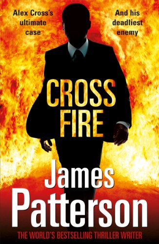 Cross Fire: (Alex Cross 17) (English Edition)
