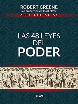 Guía rápida de Las 48 leyes del poder (Biblioteca Robert Greene) (Spanish Edition) by [Robert Greene]