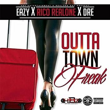 Outta Town Freak (feat. Rico Realone & Dre)