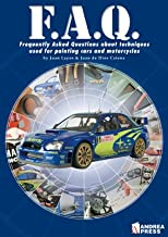 F.A.Q.: Cars and Motorcycles: Frequently Asked Questions about Techniques Used for Painting Cars and Motorcycles (Modelling Manuals)