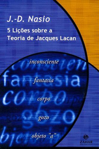 Cinco lições sobre a teoria de Jacques Lacan