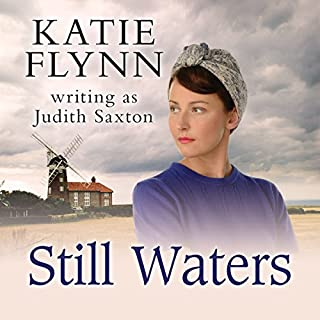 Still Waters                   By:                                                                                                                                 Katie Flynn                               Narrated by:                                                                                                                                 Anne Dover                      Length: 20 hrs and 38 mins     43 ratings     Overall 4.6