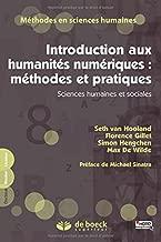 Introduction aux humanités numériques : méthodes et pratiques : Sciences humaines et sociales