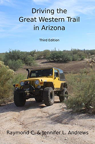 Driving the Great Western Trail in Arizona:...